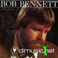Bob Bennett - Matters Of The Heart (1982)