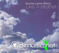 Beckley Lamm Wilson - Like a Brother (2000)