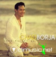 Chad Borja - Show Me The Way (CD, Album) (2000)