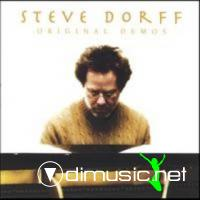 Steve Dorff - Original Demos feat. Warren Wiebe 2004