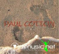 Paul Cotton - When The Coast Is Clear 2004