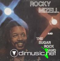 Rocky Mizell & Sugar Rock Band - Rocky Mizell & Sugar Rock Band