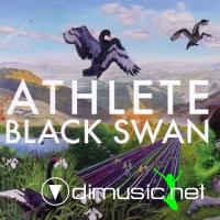 Athlete - Black Swan 2009