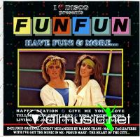 Fun Fun - Have Fun! & More[WAV lossless & Mp3]