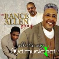 The Rance Allen Group - All the Way [2002]