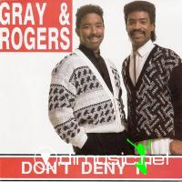 Gray & Rogers - Don't Deny It (1990)