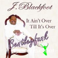 J. Blackfoot * 2006 *  It Ain't Over Till It's Over