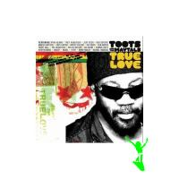 Toots and The Maytals True Love