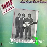 Toots & The Maytals  Life Could Be a Dream (Studio One Singles) - 1963/64
