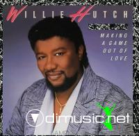 WILLIE HUTCH - making a game out of love 1985