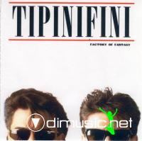 Tipinifini - Factory Of Fantasy[1986]