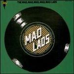 The Mad Lads - The Mad, Mad, Mad, Mad, Mad Lads - 1969