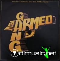Kenny Claiborne & The Armed Gang - The Armed Gang - 1983