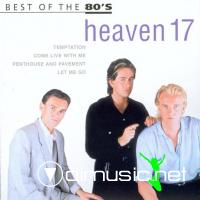 Heaven 17 - Best Of The 80's