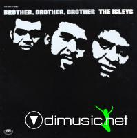Isley Brothers - Brother, Brother, Brother - 1972