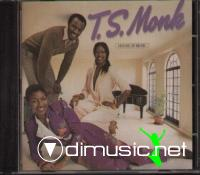 T.S. Monk - House Of Music - 1980