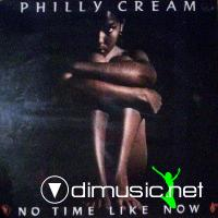 Philly Cream - No Time Like Now (Vinyl LP 1980)