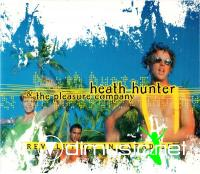Heath Hunter & The Pleasure Company - Revolution In Paradise (1996) [Maxi-Single]