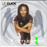 Le Click - Tonight is the night (1996)