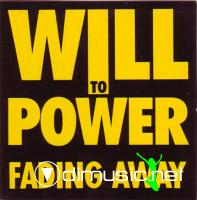 Will To Power - Fading Away  - Single 12'' - 1989