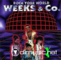 Weeks & Co. - Rock Your World (CD) 1998