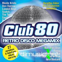 Club 80 Retro Disco Megamix