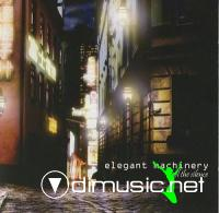 Elegant Machinery - Feel The Silence-2008