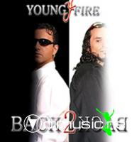 Young Fire - Back 2 Back - 2007