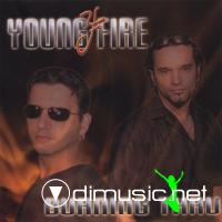 Young Fire - Burning Thru - 2006