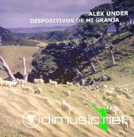 Alex Under - Dispositivos De Mi Granja (2005)