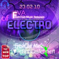 VA - FreshClub Music Releases of Electro House [WEB-23.02.2010]