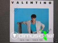 Valentino - Each Time I Touch You - Single 12'' - 1987