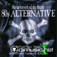 80's Alternative: The Darker Side Of Decade - 2004