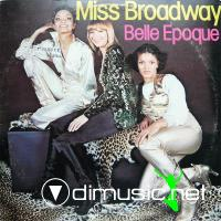 Belle Epoque - Miss Broadway - 1977