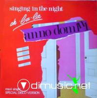 Anno Domini - Singing In The Night (Oh La La)