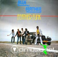 Blue Feather - Feather Funk - 1982