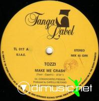 Tozzi - Make Me Crash - Single 12'' - 1986