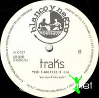 Traks - You Can Feel It  - Single 12'' - 1985