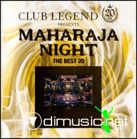 Various - Club Legend 20th Presents Maharaja Night ~The Best 20~