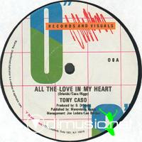 Tony Caso - All The Love In My Heart - Single 12'' - 1983
