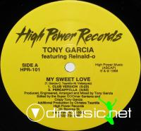 Tony Garcia feat. Reinald.O - My Sweet Love - Single - 12'' - 1988