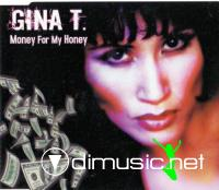 Gina T. - Money For My Honey