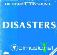 Disasters - Oh My God, This Sound... (Vinyl, 12''- 1982)