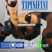 Tipinifini - Talk About-All Of My Life - Single 12'' - 1986
