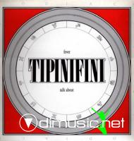 Tipinifini - Fever-Talk About - Single 12'' - 1985