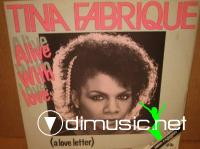 Tina Fabrique - Alive With Love - Single 12'' - 1984