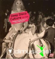 Deep Disco Culture Vol 1 - 2006