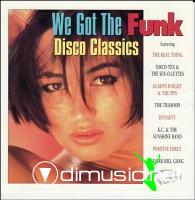 Cover Album of We Got The Funk: Disco Classics - 1996