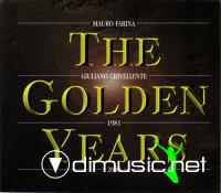 Mauro Farina - Giuliano Crivellente – The Golden Years - 1981-2000