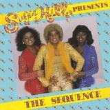 The Sequence - Sugarhill Presents The Sequence (1981)